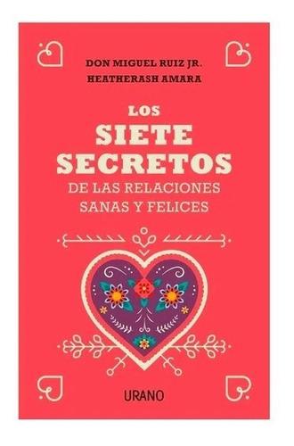 Imagen 1 de 8 de Los 7 Secretos De Las Relaciones Sanas Y Felices