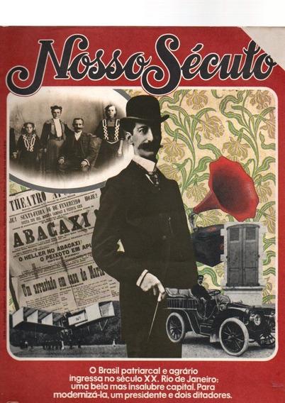 Revista Nosso Século Br Patriarcal E Agrário Ano 1900/10 #1
