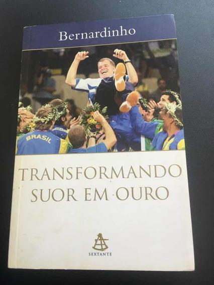 Livro Transformando Suor Em Ouro