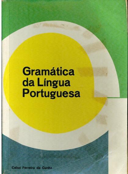 Livro Gramática Da Língua Portuguesa - Celso Ferreira Cunha