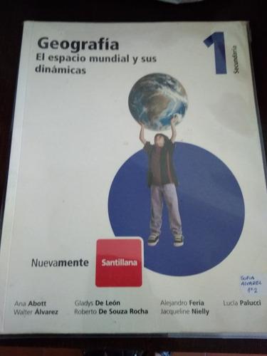 Geografia 1 El Espacio Mundial Y Sus Dinamicas ,santillana