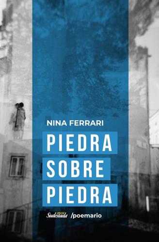Piedra Sobre Piedra - Nina Ferrari