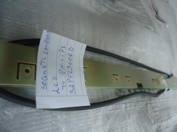 Soquete Das Lâmpadas Lcd Tv Philips 32pfl3606d