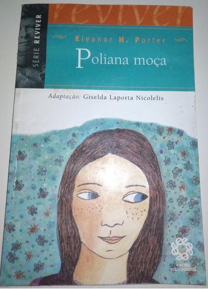 Livro Poliana Moça Eleanor H. Porter Série Reviver