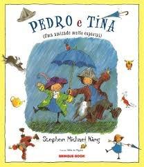 Pedro E Tina (uma Amizade Muito Especial Stephen Michael Ki