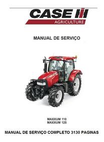 Manual De Serviço Completo Trator Case Maxxum 110 E 125