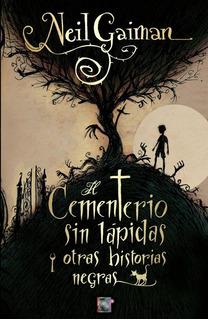 Novela Cementerio Sin Lapidas - Neil Gaiman