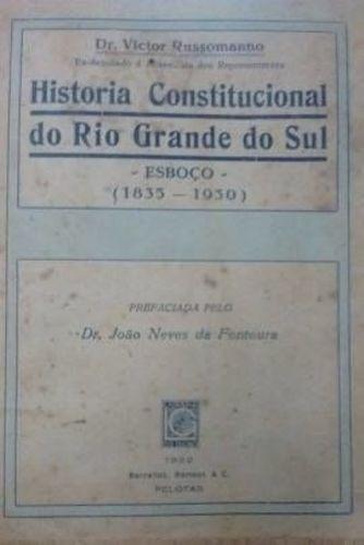 Historia Constitucional Do Rio Grande Do Sul - Esboço (18...