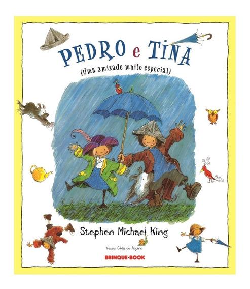 Livro Pedro E Tina Uma Amizade Muito Especial - Stephen