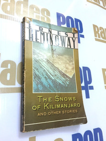 Livro Neve De Kilimanjaro The Snow Of Kilimanjaro, Hemingway