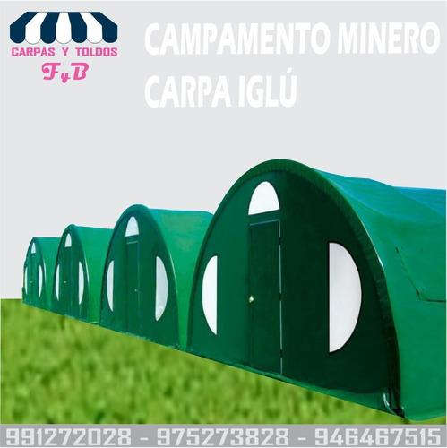 Imagen 1 de 7 de Carpas Toldos F & B - Campamento Minero