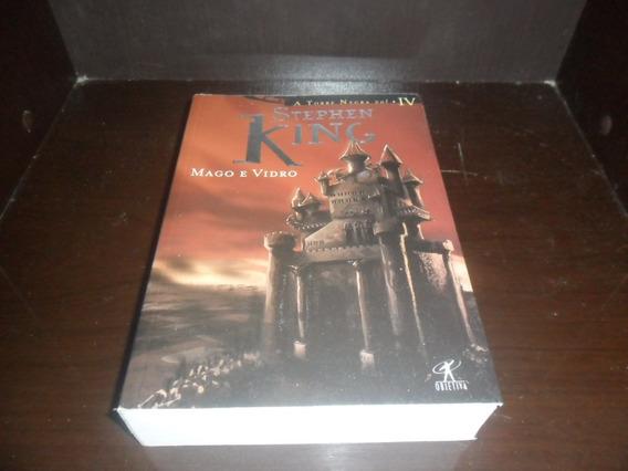 Mago E Vidro - A Torre Negra Vol Iv - Stephen King
