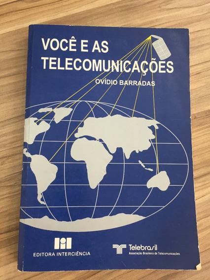 Livro - Você E As Telecomunicações - Ovidio Barradas