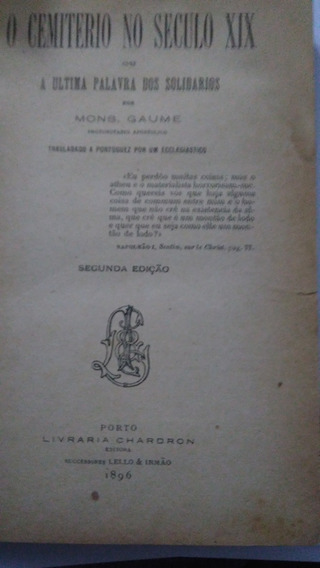 O Cemitério No Século 19-mons Gaume1896-leia Descrição