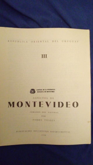 Libro Aspectos De Montevideo Pierre Fossey Edición 1958