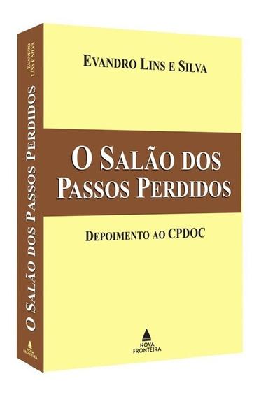 O Salão Dos Passos Perdidos - Evandro Lins E Silva