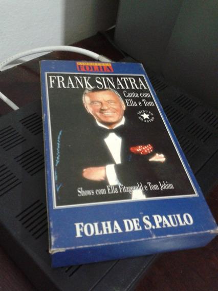 Vhs Frank Sinatra - Ella - Tom Jobim - Est E