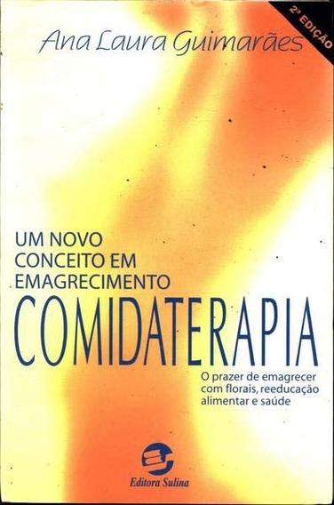Comidaterapia - Ana Laura Guimarães