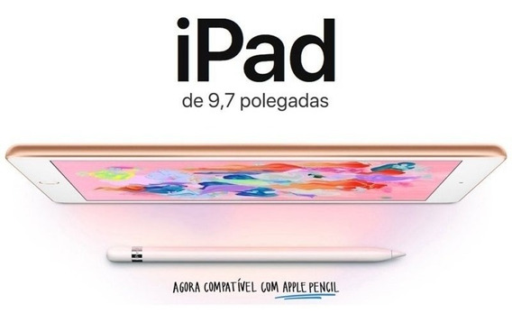 iPad 6 Tablet Apple 128gb Tela 9.7 Wifi Modelo 2018