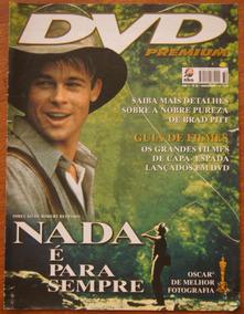 Revista Dvd Premium Nº 32 Nada É Para Sempre Brad Pitt