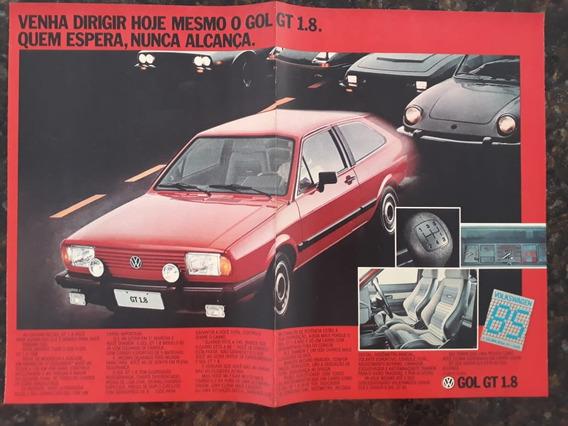 Propaganda Antiga Vw Gol Gt 1.8 1985 Anúncio Publicidade