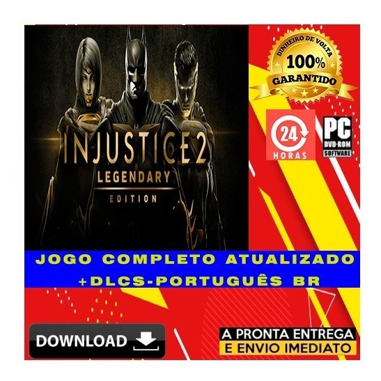 Injustice 2: Legendary Edition - Pc + Todas Dlcs + Brinde