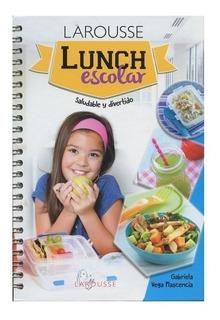 Libro De Lunch Escolar Saludable Y Divertido Larousse