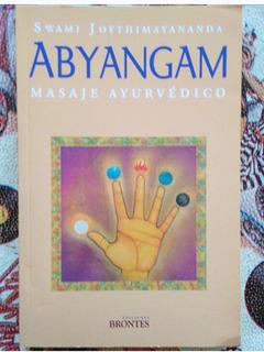 Abyangam Masaje Ayurvedico Joythimayananda