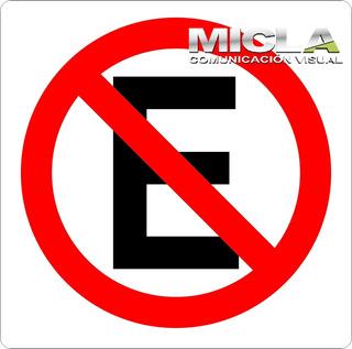 Cartel Tipo Vial Prohibido Estacionar En Chapa N 16 Galva.