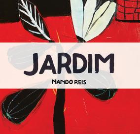 Lp Jardim - Nando Reis- (2016) 180 Gramas