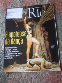 Veja Rio Deborah Colker Solange Couto Tonico Pereira Caetano