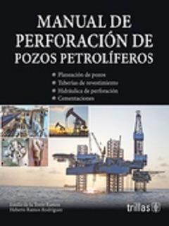 Libro Manual De Perforación De Pozos Petrolíferos 1er Ed.