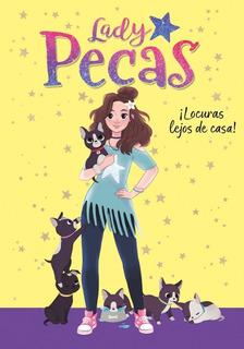 Lady Pecas 1 Locuras Lejos De Casa - Libro Nuevo Montena