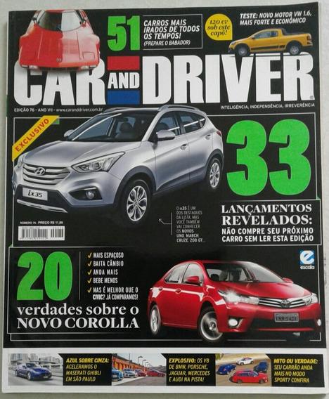 Revista Car And Driver Edição 76 Ano 7 Editora Escala