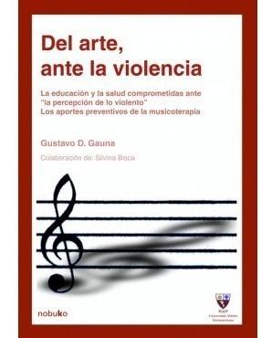 Imagen 1 de 2 de Del Arte Ante La Violencia