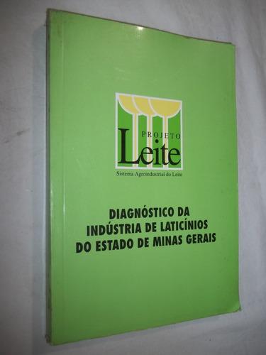 Livro - Diagnóstico Da Indústria De Laticínios Do Estado Mg