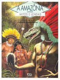 A Amazônia Mitos E Lendas Kuss, Daniele E To