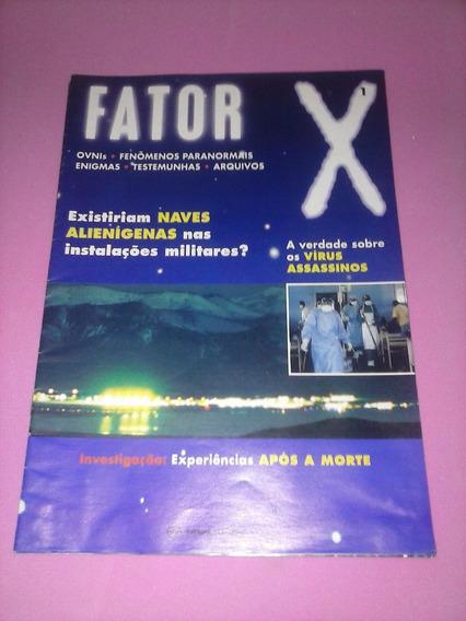 Revista Fator X N°1 Rara Ovnis Naves Alienigenas Assassinato