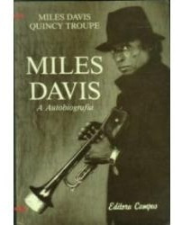 Livro Miles Davis A Autobiografia Miles Daves Quincy Troupe