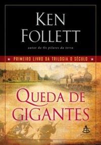 Queda De Gigantes - Primeiro Livro Da Tr Ken Follett