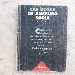 Las Botas De Anselmo Soria Pedro Orgambide