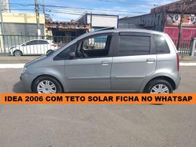 Fiat Idea 2006 Completa Com Teto Financie Com Score Baixo
