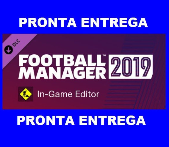 Fm 2019 Editor In-game Football Manager 2019 Editor Ingame