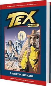 Tex Gol - O Profeta Indigena + Poster - Capa Dura
