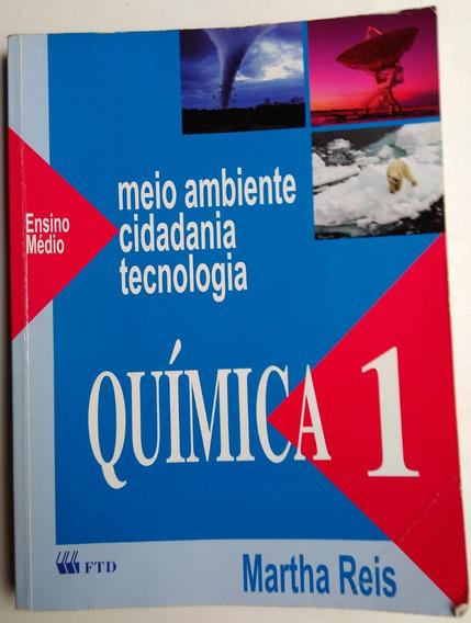 Química 1 Ed. 1 Martha Reis