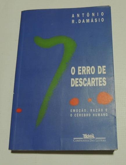 O Erro De Descartes Antonio Damásio Companhia Das Letras
