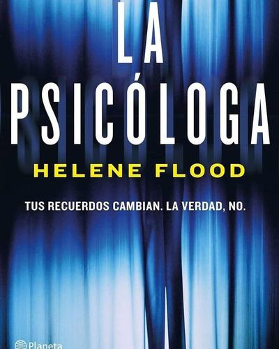 Libro La Psicóloga De Helene Flood Original Nuevo