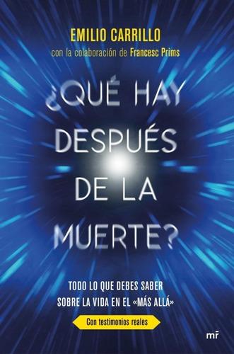 ¿qué Hay Después De La Muerte?   Emilio Carrillo