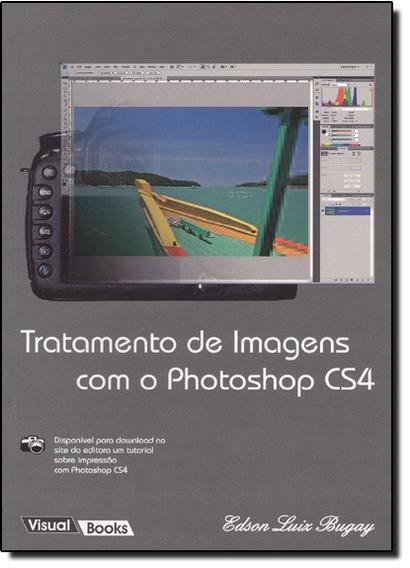 Tratamento De Imagens Com O Photoshop Cs4