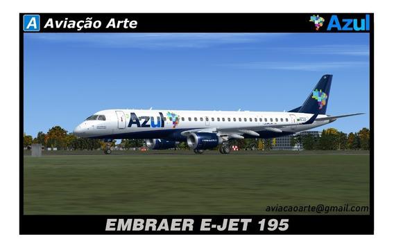 Aeronave Fsx - Frota Azul - Embraer E-jet 195